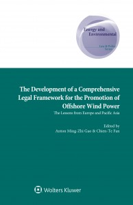 The Development of a Comprehensive Legal Framework for the Promotion of Offshore Wind Power