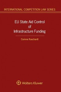 EU State Aid Control of Infrastructure Funding