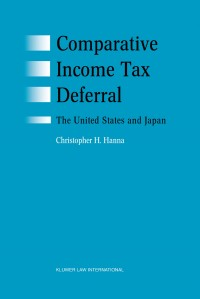 Comparative Income Tax Deferral: The United States and Japan