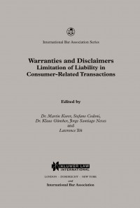 Warranties and Disclaimers Limitation of Liability in Consumer-Related Transactions