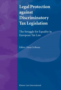 Legal Protection against Discriminatory Tax Legislation