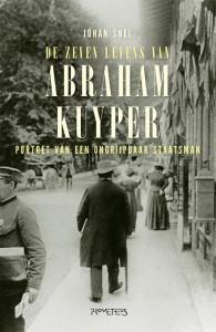 De zeven levens van Abraham Kuyper