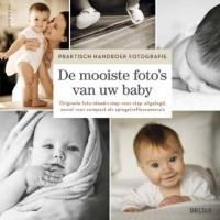Praktisch handboek fotografie - De mooiste foto's van uw baby