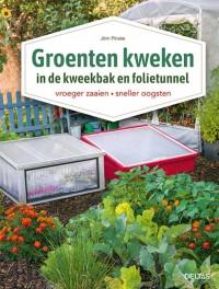 Groenten kweken in de kweekbak en folietunnel