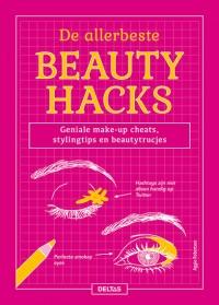 De allerbeste beauty hacks
