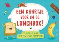 Een kaartje voor in de lunchbox!