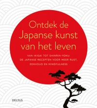 Ontdek de Japanse kunst van het leven