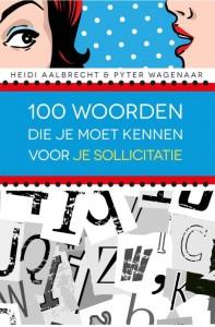 100 woorden die je moet kennen voor je sollicitatie (eBook)