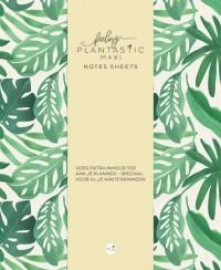 Feeling Plantastic maxi Notes Sheets