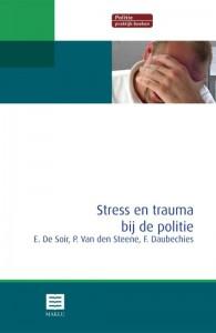 Stress en trauma bij de politie