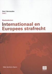 Maklu Wetteksten Basisteksten Internationaal en Europees Strafrecht (10de, herziene uitgave)
