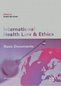Internional Health Law and Ethics