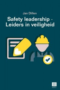 Safety Leadership – Leiders in veiligheid