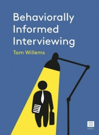 Behaviorally Informed Interviewing