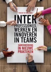 Interprofessioneel werken en innoveren in teams