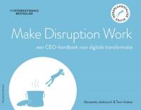 Make Disruption Work