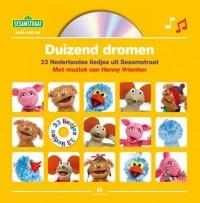 Duizend dromen - Sesamstraat, Boek met CD, met muziek van Henny Vrienten