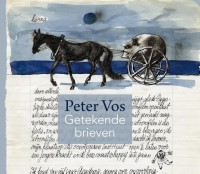 Peter Vos - Getekende brieven door Jan Piet Filedt Kok en Eddy de Jongh, mmv Saïda Vos