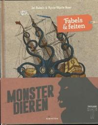 Monsterdieren - fabels en feiten, het boek bij de tentoonstelling i.s.m. Teylers museum van de verwondering