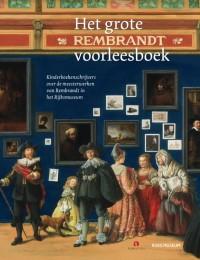 Het grote Rembrandt voorleesboek