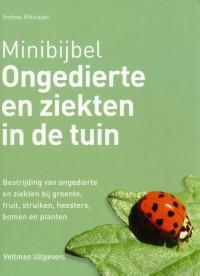 Minibijbel Ongedierte en ziekten in de tuin