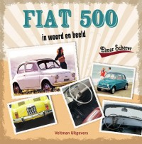 Fiat 500 in woord en beeld