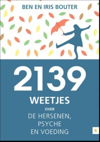 2139 weetjes over de hersenen, psyche en voeding