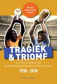 Tragiek & Triomf