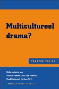 Multicultureel drama?