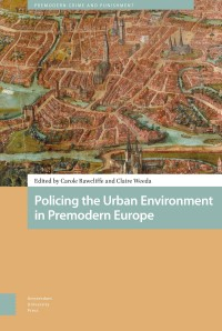 Policing the Urban Environment in Premodern Europe