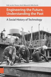 Engineering the Future, Understanding the Past