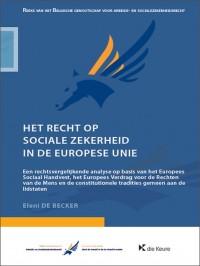 Het recht op sociale zekerheid in de Europese Unie