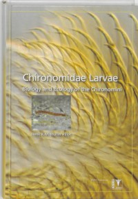 Chironomidae Larvae deel 2 - Biology and Ecology of the Chironomini