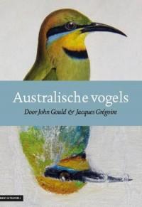 Australische vogels - John Gould - vogelboeken