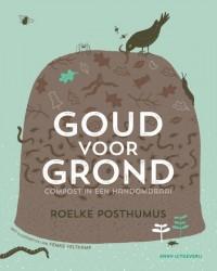 Goud voor grond - compost, biologisch tuinieren