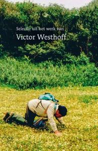 Selectie uit het werk van Victor Westhoff