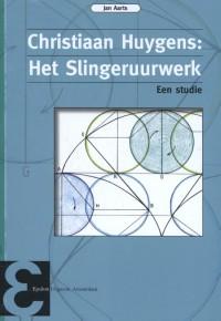 Epsilon uitgaven Christiaan Huygens: Het Slingeruurwerk
