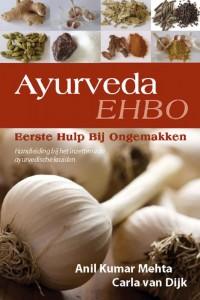 Ayurveda, Eerste Hulp Bij Ongemakken