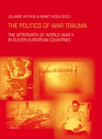 Studies of the Netherlands Institute for war documentation The politics of war trauma