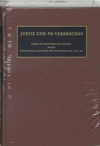 Nazi Crimes on Trial Justiz und NS-Verbrechen XXXV