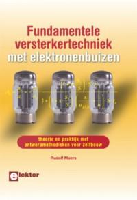 Fundamentele versterkertechniek met elektronenbuizen
