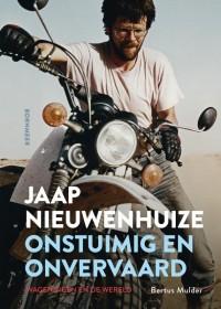 Jaap Nieuwenhuize - Onstuimig en onvervaard
