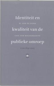 Identiteit en kwaliteit van de publieke omroep