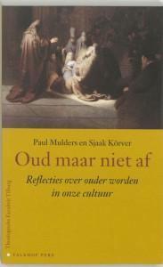 Publiekslezingen Theologische Faculteit Tilburg Oud maar niet af
