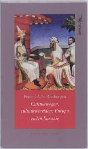 Annalen van het Thijmgenootschap Cultuurwegen, cultuurwerelden Europa en/in Eurazië