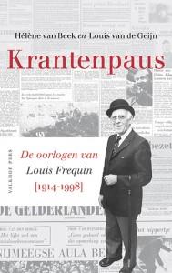 Krantenpaus.  De oorlogen van Louis Fréquin  [1914-1998]