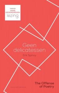 Geen delicatessen