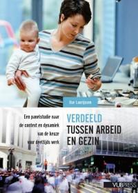 Verdeeld tussen arbeid en gezin