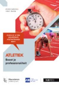 Atletiek: Boost je professionaliteit
