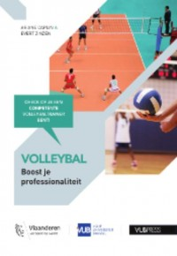 Volleybal: Boost je professionaliteit